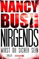Nancy Bush: Nirgends wirst du sicher sein ★★★★
