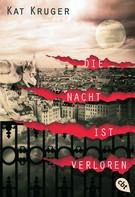 Kat Kruger: Die Nacht ist verloren ★★★★★