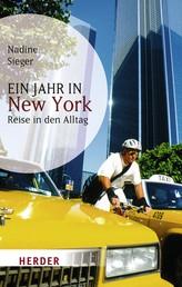 Ein Jahr in New York - Reise in den Alltag