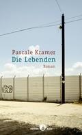 Pascale Kramer: Die Lebenden ★★★