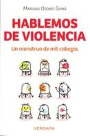 Mariana Osorio Gumá: Hablemos de violencia