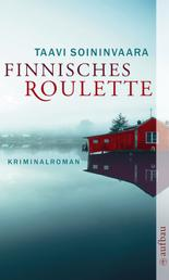 Finnisches Roulette - Kriminalroman