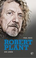 Paul Rees: Robert Plant ★★★★