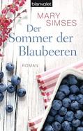 Mary Simses: Der Sommer der Blaubeeren ★★★★