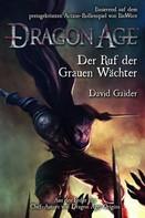 David Gaider: Dragon Age Band 2: Ruf der Grauen Wächter ★★★
