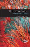 Orlando Araujo Fontalvo: Nostalgia y mito: ensayos de crítica literaria