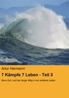 Artur Hermanni: 7 Kämpfe 7 Leben - Teil 3