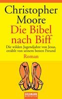 Christopher Moore: Die Bibel nach Biff ★★★★★