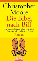 Die Bibel nach Biff - Roman