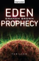 Eden Prophecy - Thriller