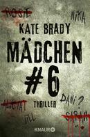 Kate Brady: Mädchen Nr. 6 ★★★★