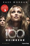 Kass Morgan: Die 100 - Heimkehr ★★★★★