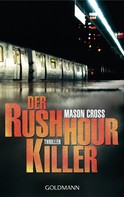 Mason Cross: Der Rushhour-Killer ★★★★