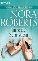 Nora Roberts: Die O'Haras 2. Tanz der Sehnsucht ★★★★★
