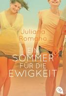 Juliana Romano: Ein Sommer für die Ewigkeit ★★★★