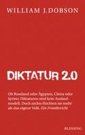 William J. Dobson: Diktatur 2.0 ★★★★★