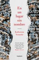 Katherena Vermette: En un lugar sin nombre