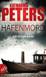 Hafenmord - Ein Rügen-Krimi