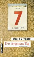 Heiner Meemken: Der vergessene Tag ★★★★