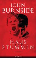 John Burnside: Haus der Stummen ★★★★