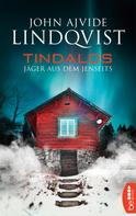 John Ajvide Lindqvist: Tindalos ★★★★★