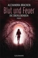 Alexandra Bracken: Blut und Feuer ★★★★★