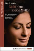 Meral Al-Mer: Nicht ohne meine Mutter ★★★★★