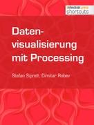Stefan Siprell: Datenvisualisierung mit Processing ★