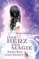 Heike Oldenburg: Das Herz der Magie