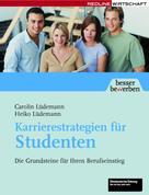 Caroline Lüdemann: Karrierestrategien für Studenten