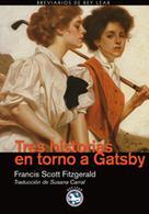 Susana Carral: Tres historias en torno a Gatsby
