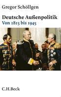 Gregor Schöllgen: Deutsche Außenpolitik