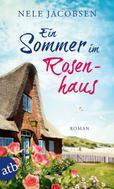 Nele Jacobsen: Ein Sommer im Rosenhaus ★★★★★