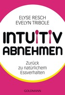 Elyse Resch: Intuitiv abnehmen ★★★★