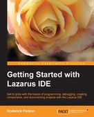 Roderick Person: Getting Started with the Lazarus IDE