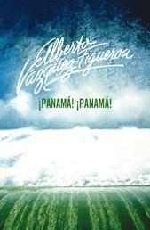 ¡Panamá! ¡Panamá!
