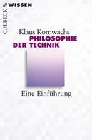 Klaus Kornwachs: Philosophie der Technik