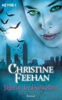 Christine Feehan: Jägerin der Dunkelheit ★★★★