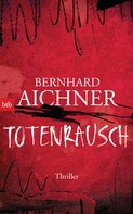 Bernhard Aichner: Totenrausch ★★★★★