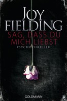 Joy Fielding: Sag, dass du mich liebst ★★★★