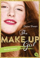 Dana Sheen: The Make Up Girl - Vor der Kamera ★★★★