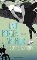 Corina Bomann: Und morgen am Meer ★★★★