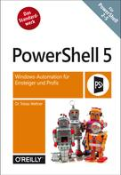Tobias Weltner: PowerShell 5 ★★★★★
