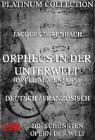 Jacques Offenbach: Orpheus in der Unterwelt