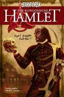 William Shakespeare: Star Trek: Der klingonische Hamlet