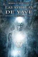 Rodolfo Martínez: Las astillas de Yavé