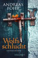 Andreas Föhr: Wolfsschlucht ★★★★★