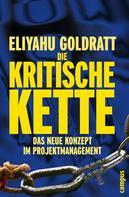 Eliyahu M. Goldratt: Die Kritische Kette ★★★★★