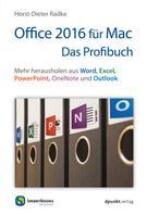Horst-Dieter Radke: Office 2016 für Mac - Das Profibuch ★★★★