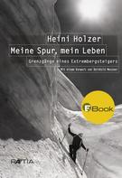 Markus Larcher: Heini Holzer. Meine Spur, mein Leben ★★★★★